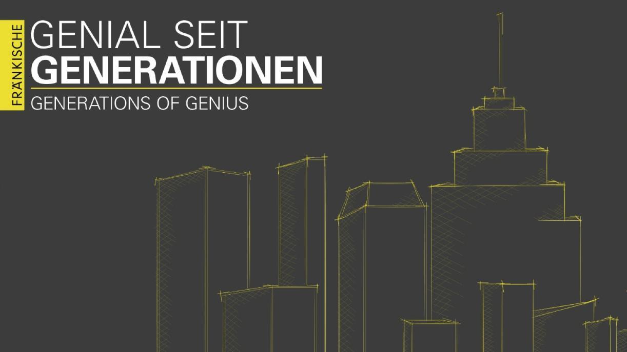 "FRÄNKISCHE: ""Generations of Genius"""